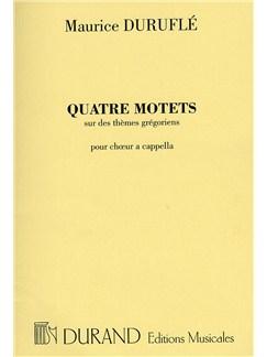 Maurice Duruflé: Quatre Motets Books | SATB