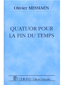 Olivier Messiaen: Quatuor Pour La Fin Du Temps Books | Clarinet, Violin, Cello, Piano Accompaniment