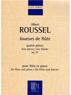 Albert Roussel: Joueurs De Flute Op.27 Books | Flute, Piano Accompaniment