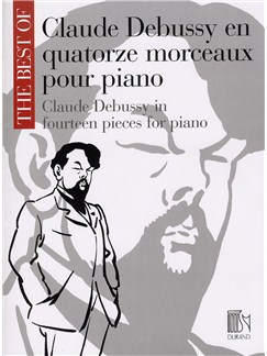 Claude Debussy: The Best Of Claude Debussy In Fourteen Pieces For Piano Books | Piano