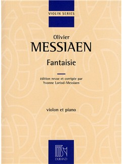 Olivier Messiaen: Fantaisie (Violin and Piano) Books | Violin, Piano Accompaniment