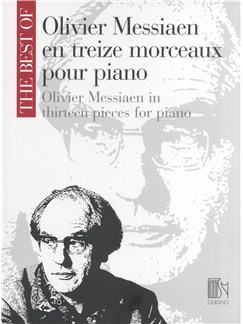 The Best Of Olivier Messiaen In Thirteen Pieces For Piano Books | Piano