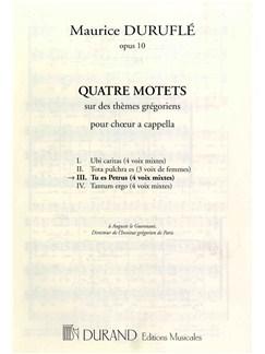 Maurice Durufle: Tu Es Petrus - Quatre Motets No.3 (SATB) Books | SATB