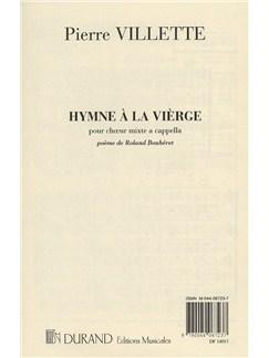 Pierre Villette: Hymne A La Vierge Books | SATB