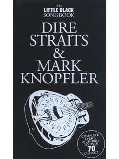 The Little Black Songbook: Dire Straits And Mark Knopfler Books | Lyrics & Chords