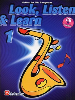 Look, Listen & Learn - Alto Sax Part 1 (Book And CD) Books and CDs | Alto Saxophone