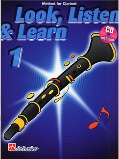 Look, Listen & Learn - Clarinet Part 1 (Book And CD) Books and CDs | Clarinet
