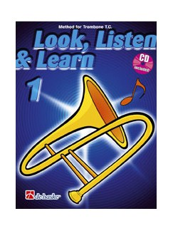 Look, Listen And Learn 1: Trombone TC (Book/CD) Books and CDs | Trombone