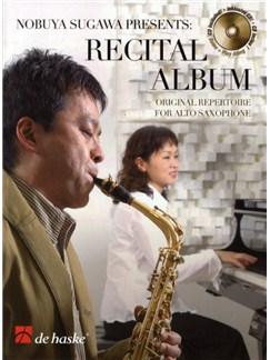 Nobuya Sugawa Presents: Recital Album - Alto Saxophone Books and CDs | Alto Saxophone