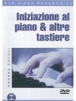 Andrea Cutuli: Iniziazione Al Piano & Altre Tastiere (Libro/DVD) Books and DVDs / Videos | Piano
