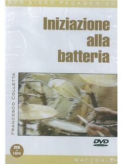 Francesco Colletta: Iniziazione Alla Batteria (Libro/DVD) Books and DVDs / Videos | Drums