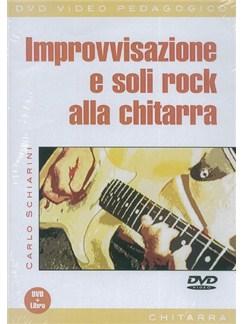 Carlo Schiarini: Improvvisazione E Soli Rock Alla Chitarra (Libro/DVD) Books and DVDs / Videos | Guitar