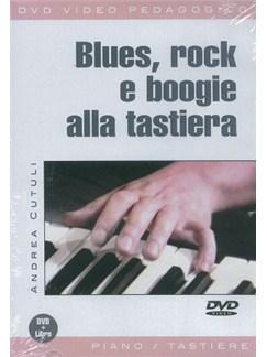 Andrea Cutuli: Blues, Rock E Boogie Alla Tastiera (Libro/DVD) Books and DVDs / Videos | Piano