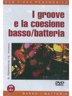 S. Ferrante/E. Marini: I Groove E La Coesione Basso/Batteria (Libro/DVD) Books and DVDs / Videos | Bass Guitar, Drums