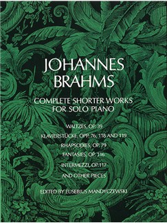 Brahms: Complete Shorter Works For Solo Piano Books | Piano