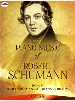Robert Schumann: Piano Music Series III Books | Piano
