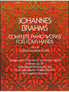 Johannes Brahms: Complete Piano Works For Four Hands Books | Piano Duet