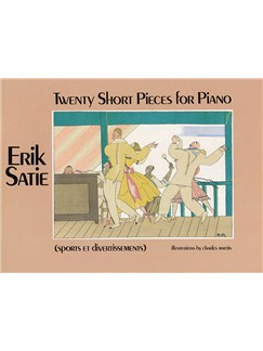 Erik Satie: Twenty Short Pieces For Piano (Sports Et Divertissements) Books | Piano