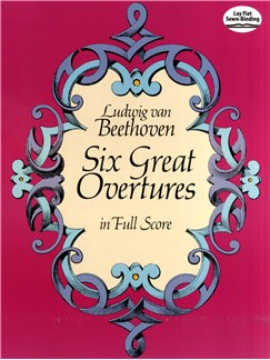 Beethoven: Six Great Overtures (Full Score) Books | Orchestra