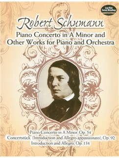 Robert Schumann: Great Works For Piano And Orchestra Books | Orchestra, Piano