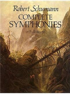 Robert Schumann: Complete Symphonies Books | Orchestra
