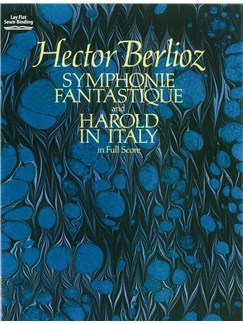 Hector Berlioz: Symphonie Fantastique And Harold In Italy Books | Orchestra