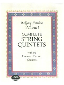 W.A. Mozart: Complete String Quintets With The Horn And Clarinet Quintets Books | Chamber Group