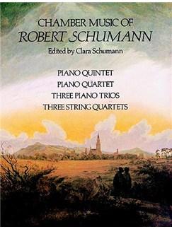 Robert Schumann: Chamber Music Books | Chamber Group