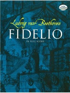 Ludwig Van Beethoven: Fidelio In Full Score Books | Opera