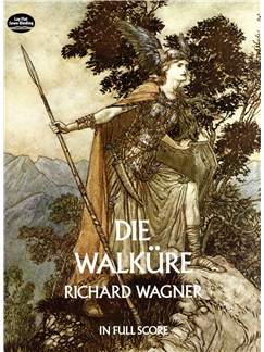 Richard Wagner: Die Walkure (Full Score) Books | Opera
