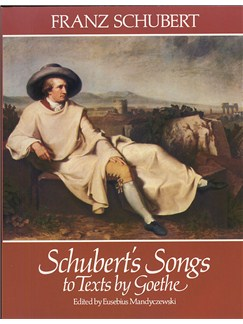 Franz Schubert: Schubert's Songs To Texts By Goethe Books | Voice, Piano