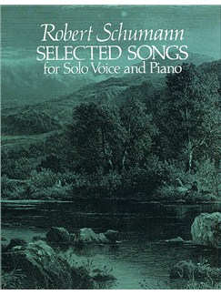 Robert Schumann: Selected Songs For Solo Voice And Piano Livre | Voix, Accompagnement Piano