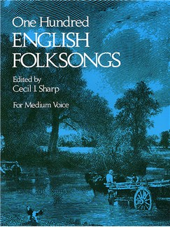Cecil Sharp (Ed): One Hundred English Folksongs Books | Medium Voice, Piano