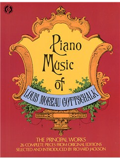 Louis Moreau Gottschalk: Piano Music Books | Piano
