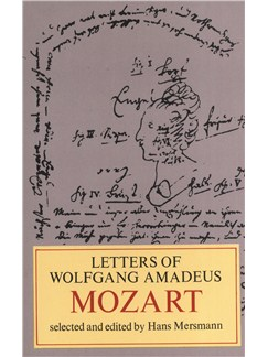 The Letters Of Wolfgang Amadeus Mozart Books |