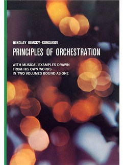 Rimsky-Korsakov: Principles Of Orchestration Books |
