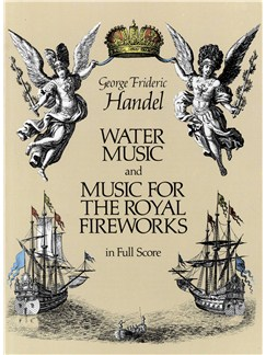 G.F. Handel: Water Music And Music For The Royal Fireworks (Full Score) Books | Orchestra