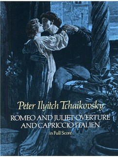 P.I. Tchaikovsky: Romeo And Juliet Overture And Capriccio Italien Books | Orchestra