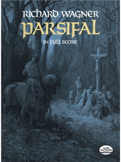 Richard Wagner: Parsifal (Full Score) Books | Opera