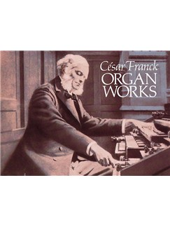 Cesar Franck: Organ Works Books | Organ