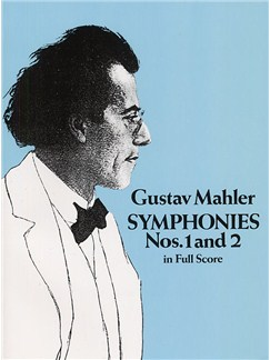 Gustav Mahler: Symphonies Nos. 1 And 2 (Full Score) Books | Orchestra