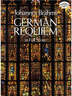 Johannes Brahms: German Requiem (Full Score) Books | Soprano, Alto, Tenor, Bass, Orchestra
