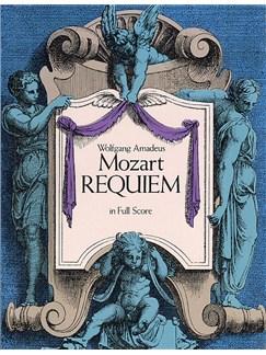 W.A. Mozart: Requiem (Full Score) Books | Soprano, Alto, Tenor, Bass, Orchestra