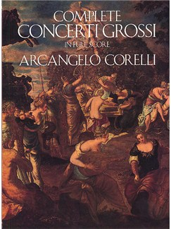 Arcangelo Corelli: Complete Concerti Grossi Books | Orchestra