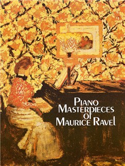 Maurice Ravel: Piano Masterpieces Books | Piano