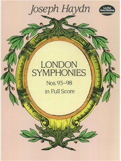 Joseph Haydn: Complete London Symphonies Nos. 93-98 In Full Score Books | Orchestra