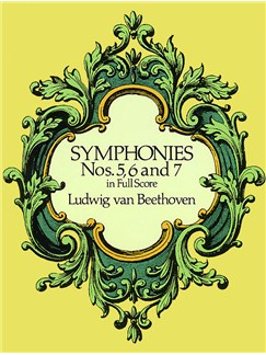 Beethoven: Symphonies Nos. 5, 6 And 7 (Full Score) Books | Orchestra