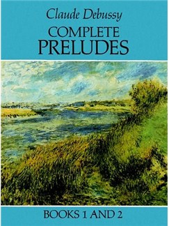 Claude Debussy: Complete Preludes Books 1 and 2 Books | Piano