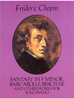 Frederic Chopin: Fantasy In F Minor And Other Works Books | Piano