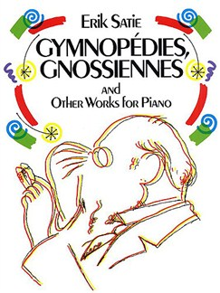 Erik Satie: Gymnopedies, Gnossiennes And Other Works For Piano Books | Piano (Duet)